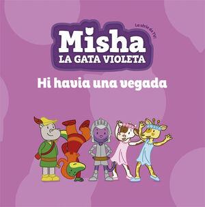 MISHA, LA GATA VIOLETA 5. HI HAVIA UNA VEGADA