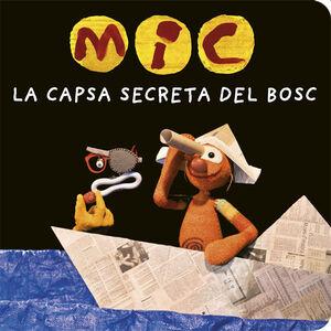 MIC. LA CAPSA SECRETA DEL BOSC