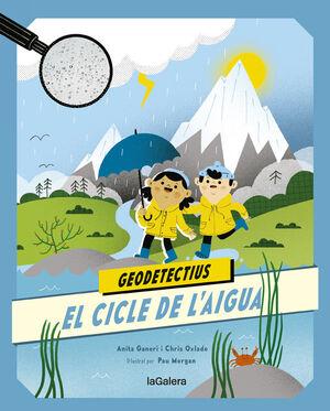 GEODETECTIUS 1. EL CICLE DE L'AIGUA