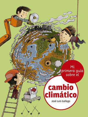 MI PRIMERA GUÍA SOBRE EL CAMBIO CLIMÁTICO