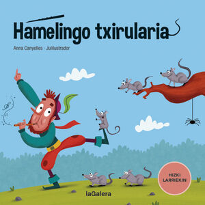 HAMELINGO TXIRULARIA