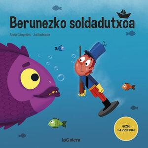 BERUNEZKO SOLDADUTXOA