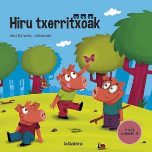 HIRRU TXERRITXOAK