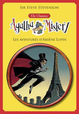 ELS CLÀSSICS DE L'AGATHA MISTERY 2. LES AVENTURES D'ARSÈNE LUPIN