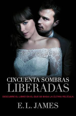 CINCUENTA SOMBRAS LIBERADAS (CINCUENTA SOMBRAS 3)