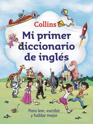MI PRIMER DICCIONARIO DE INGLÉS (MI PRIMER COLLINS)