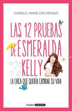 LAS 12 PRUEBAS DE ESMERALDA KELLY