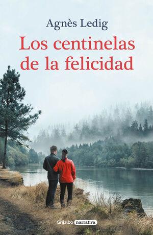 LOS CENTINELAS DE LA FELICIDAD