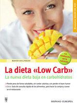 LA DIETA 'LOW CARD' LA NUEVA DIETA BAJA EN CARBOHIDRATOS