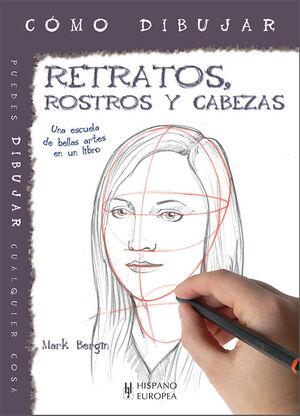 RETRATOS, ROSTROS Y CABEZAS