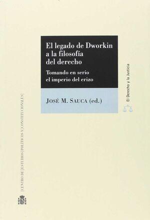 EL LEGADO DE DWORKIN A LA FILOSOFÍA DEL DERECHO