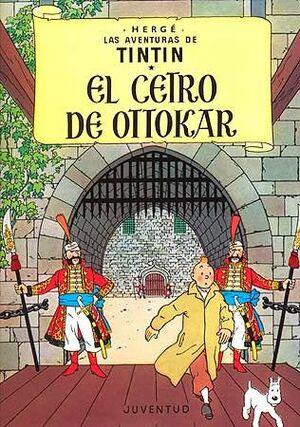 CETRO DE OTTOKAR, EL (TINTIN)(8)