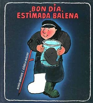 BON DIA ESTIMADA BALENA