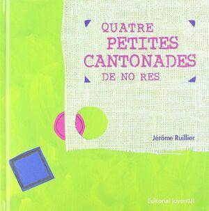 QUATRE PETITES CANTONADES DE NO RES