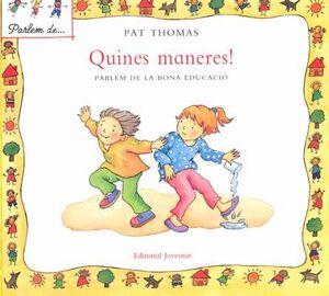 QUINES MANERES