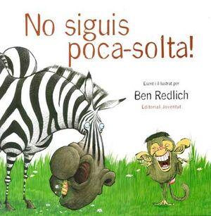 NO SIGUIS POCA - SOLTA