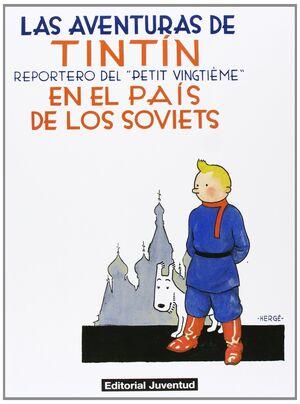 LAS AVENTURAS DE TINTIN 1: TINTIN EN EL PAIS DE LOS SOVIETS