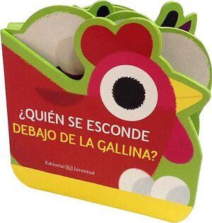 ¿QUIÉN SE ESCONDE DEBAJO DE LA GALLINA?