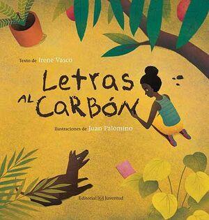 LETRAS AL CARBÓN