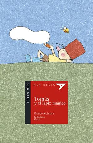 TOMÁS Y EL LÁPIZ MÁGICO