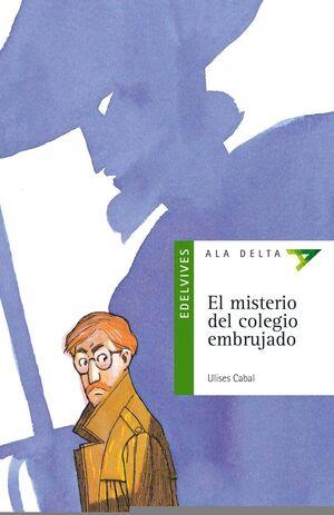 EL MISTERIO DEL COLEGIO EMBRUJADO