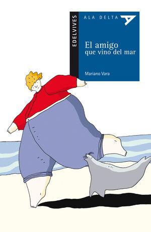 EL AMIGO QUE VINO DEL MAR
