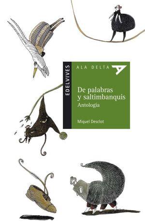 DE PALABRAS Y SALTIMBANQUIS