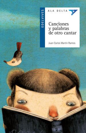 CANCIONES Y PALABRAS DE OTRO CANTAR