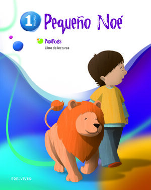 LIBRO DE LECTURAS 1º (PEQUEÑO NOE)