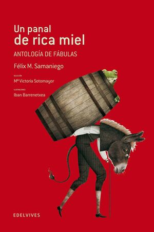 UN PANAL DE RICA MIEL (ANTOLOGÍA DE FÁBULAS)