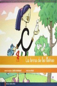 QUADERN 4 D¿ESCRIPTURA (PAUTA MONTESSORI) LA TERRA DE LES LLETRES