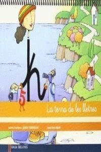 QUADERN 5 D¿ESCRIPTURA (PAUTA MONTESSORI) LA TERRA DE LES LLETRES