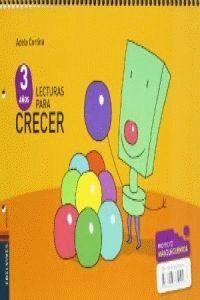 LECTURAS PARA CRECER INFANTIL 3 AÑOS