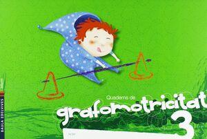QUADERNS DE GRAFOMOTRICITAT 3