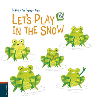 LET'S PLAY IN THE SNOW