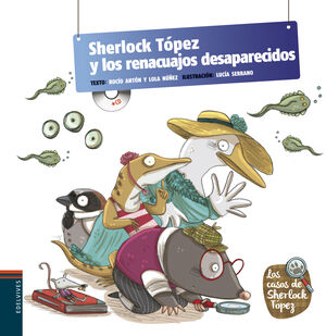 SHERLOCK TÓPEZ Y LOS RENACUAJOS DESAPARECIDOS