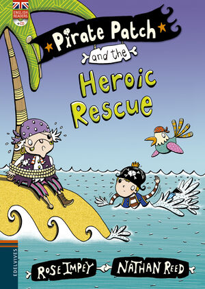 PIRATE PATCH AND THE HEROIC RESCUE