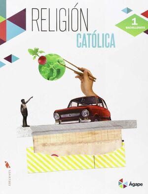 RELIGIÓN CATÓLICA 1º BACHILLERATO
