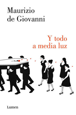Y TODO A MEDIA LUZ (COMISARIO RICCIARDI 6)