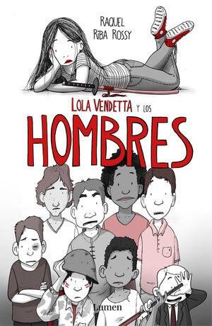 LOLA VENDETTA Y LOS HOMBRES