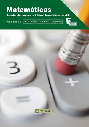 MATEMÁTICAS: PRUEBA DE ACCESO A CICLOS FORMATIVOS DE GRADO SUPERIOR