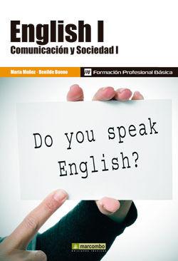 ENGLISH I: COMUNICACIÓN Y SOCIEDAD I