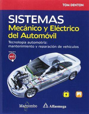SISTEMA MECÁNICO Y ELÉCTRICO DEL AUTOMÓVIL. TECNOLOGÍA AUTOMOTRIZ: MANTENIMIENTO