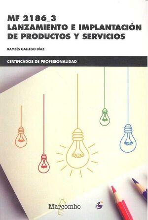 LANZAMIENTO E IMPLANTACION DE PRODUCTOS Y SERVICIOS