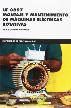 MONTAJE Y MANTENIMIENTO DE MÁQUINAS ELÉCTRICAS ROTATIVAS