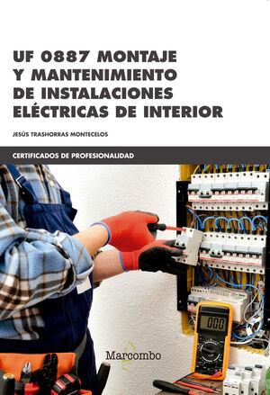 *UF 0887 MONTAJE Y MANTENIMIENTO DE INSTALACIONES ELÉCTRICAS DE INTERIOR