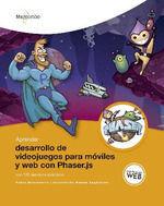 APRENDER DESARROLLO DE VIDEOJUEGOS PARA MÓVILES Y WEB CON PHASER.JS CON 100 EJER