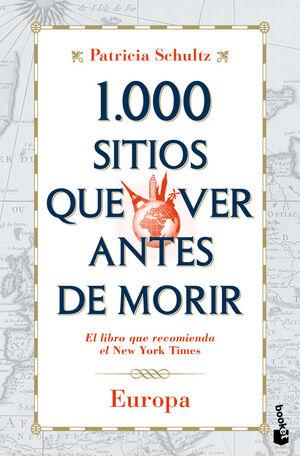 1.000 SITIOS QUE VER ANTES DE MORIR : EUROPA