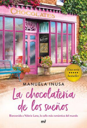 LA CHOCOLATERÍA DE LOS SUEÑOS (SERIE VALERIE LANE 1)