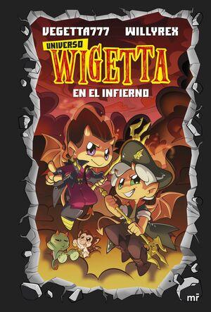 15. UNIVERSO WIGETTA 1. EN EL INFIERNO